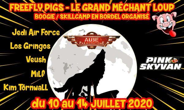 FreeFly PiGs 2020 - Le Grand Mechant Loup - Un bougie Skillcamp de folie !